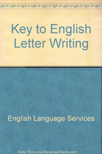 9780029717905: Key to English Letter Writing (Key to English Series)