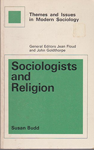 9780029724507: Sociologists and Religion (Themes & Issues in Modern Society)
