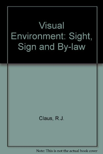 9780029727201: Visual Environment: Sight, Sign and By-law