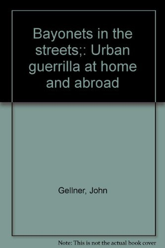 9780029733509: Bayonets in the streets;: Urban guerrilla at home and abroad
