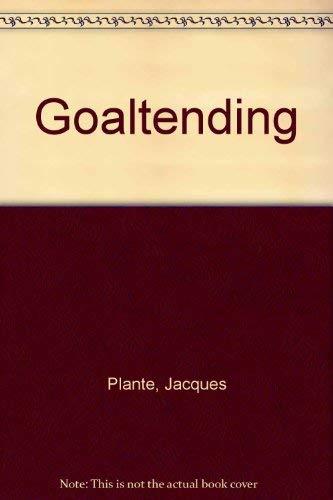 9780029734100: Goaltending