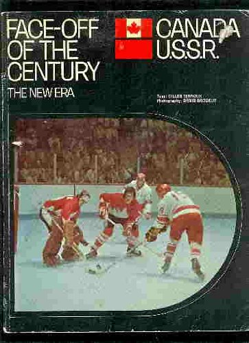 9780029734506: Face-off of the century: Canada - U.S.S.R.;: The new era