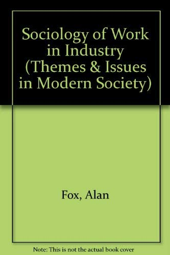 9780029736005: Sociology of Work in Industry (Themes & Issues in Modern Society)