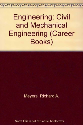 9780029736609: Engineering: Civil and Mechanical Engineering (Career Books)