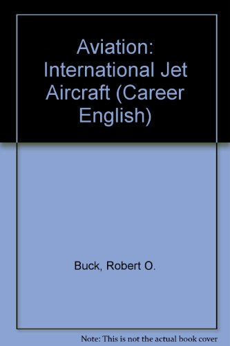 9780029737002: Aviation: International Jet Aircraft (Career English)
