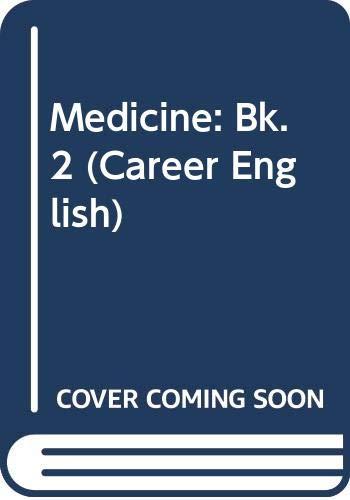 9780029737507: Medicine: Bk. 2 (Career English)