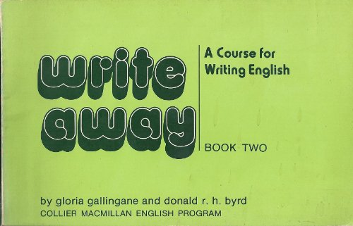 9780029751305: Write Away: A Course for Writing English, Book 2