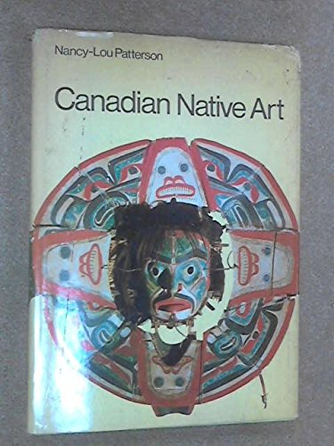 9780029756102: Canadian Native Art