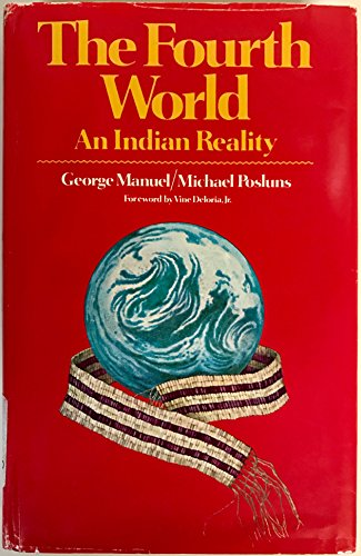 9780029756201: The fourth world: An Indian reality