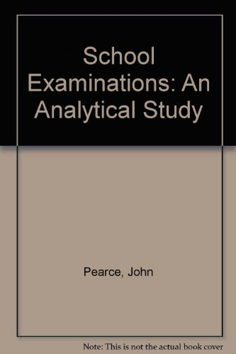 9780029765401: School Examinations: An Analytical Study