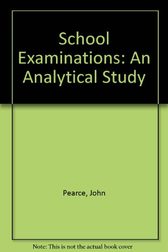 9780029765500: School Examinations: An Analytical Study