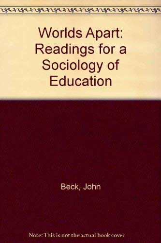 9780029772706: Worlds Apart: Readings for a Sociology of Education