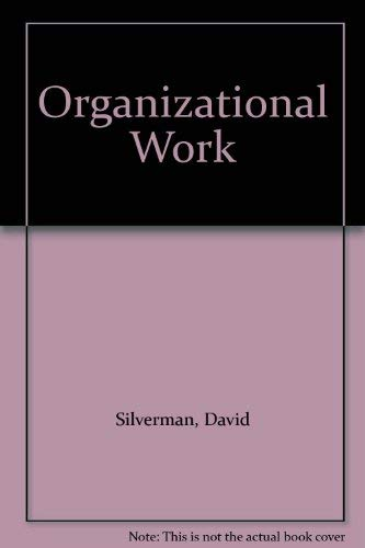 9780029772805: Organizational Work: The Language of Grading and the Grading of Language