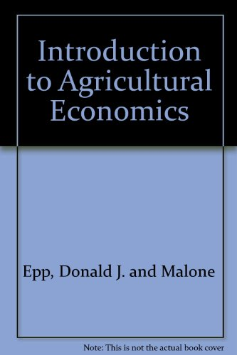 Introduction to Agricultural Economics: Donald J. and