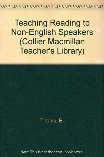 9780029779408: Teaching Reading to Non-English Speakers (Collier Macmillan Teacher's Library)