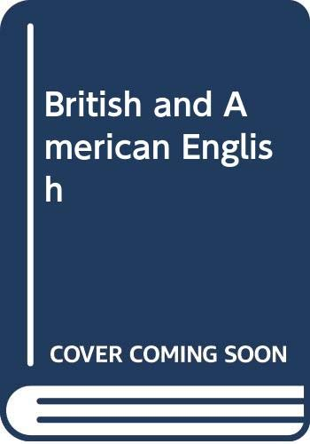 9780029780503: British and American English