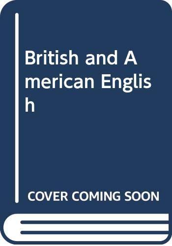 9780029780503: British and American English