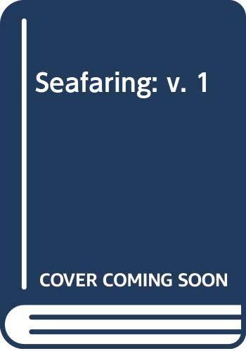9780029780602: Seafaring: v. 1
