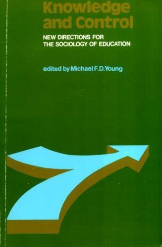 9780029783603: Knowledge and Control: New Directions in the Sociology of Education (Set books)