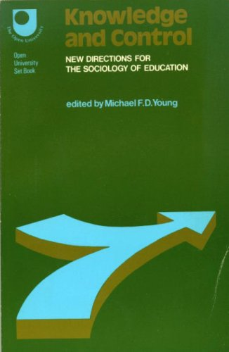 9780029783702: Knowledge and Control: New Directions in the Sociology of Education