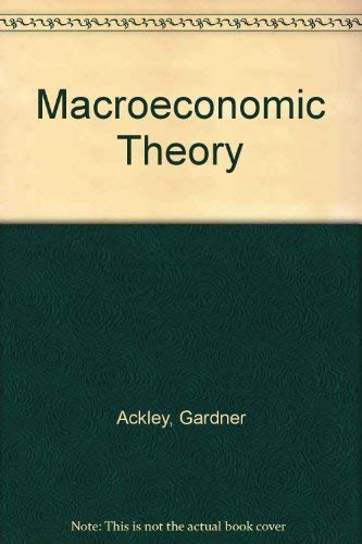 gardner ackley - macroeconomic theory - AbeBooks