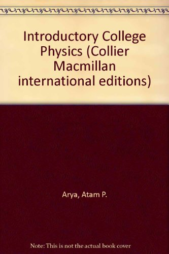 9780029784600: Introductory College Physics (Collier Macmillan international editions)