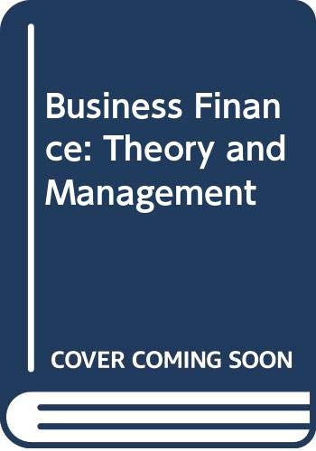 9780029785003: Business Finance: Theory and Management
