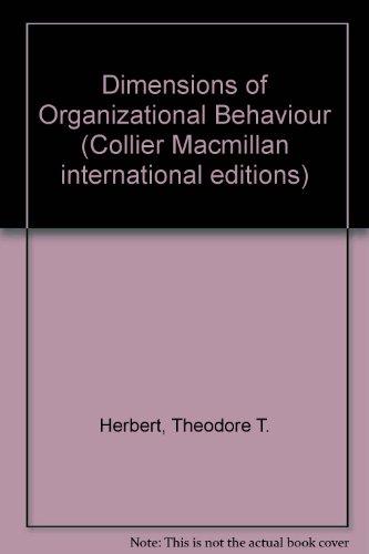 9780029785607: Dimensions of Organizational Behaviour (Collier Macmillan international editions)