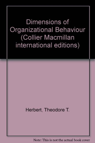 9780029785607: Dimensions of Organizational Behaviour (Collier Macmillan international editions)