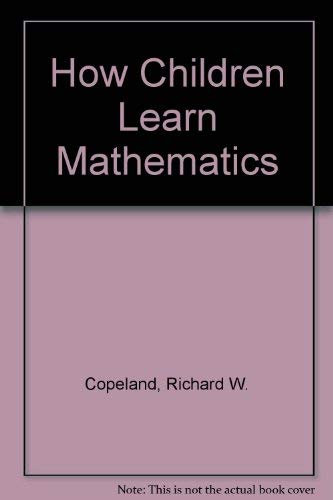 9780029786901: How Children Learn Mathematics