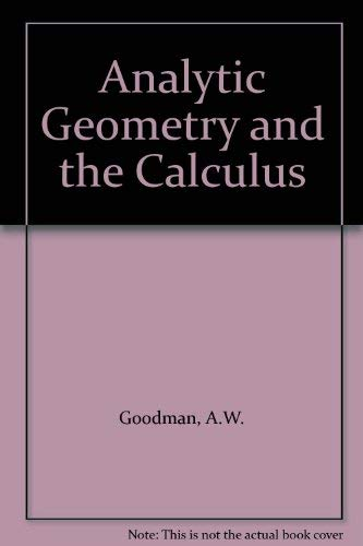 9780029788004: Analytic Geometry and the Calculus