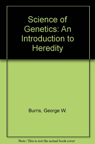9780029790403: Science of Genetics: An Introduction to Heredity