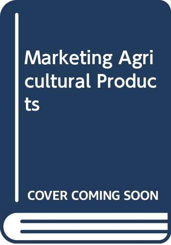 9780029793602: Marketing Agricultural Products