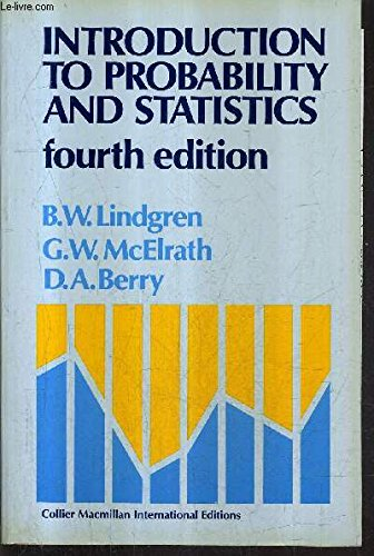 Introduction to Probability and Statistics. Fourth Edition.: Lindgren, Bernard ; McElrath, G W