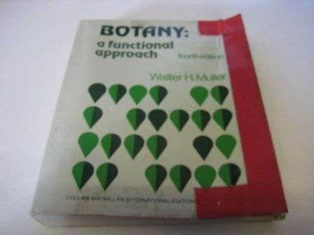 9780029794401: Botany: A Functional Approach