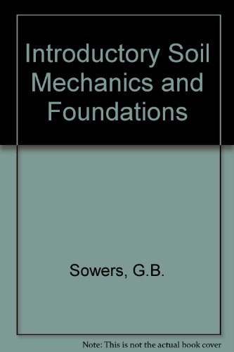9780029795101: Introductory Soil Mechanics and Foundations