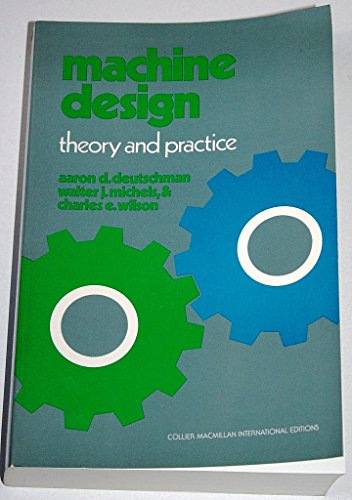 9780029797204: Machine Design: Theory and Practice