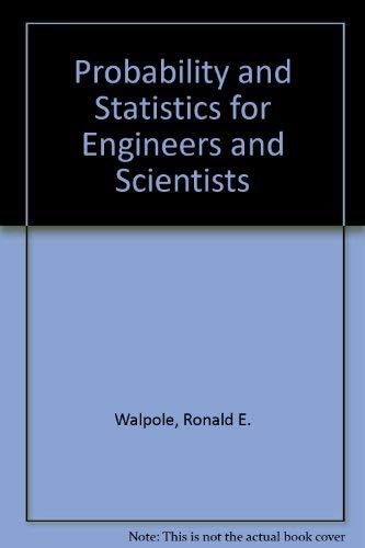 9780029798706: Probability and Statistics for Engineers and Scientists