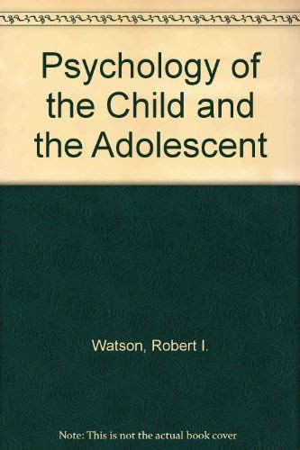 9780029799505: Psychology of the Child and the Adolescent