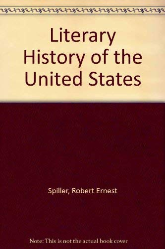 9780029996904: Literary History of the United States
