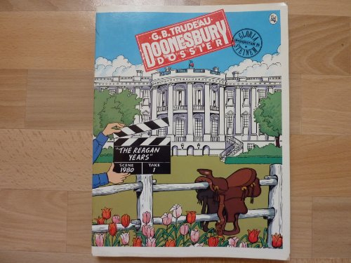 9780030000720: Doonesbury Dossier: The Reagan Years