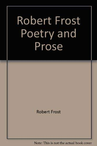 9780030000744: Robert Frost, poetry and prose