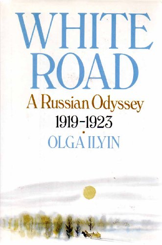 9780030000782: White road: A Russian odyssey, 1919-1923