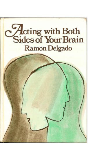 9780030001048: Acting With Both Sides of Your Brain: Perspectives on the Creative Process