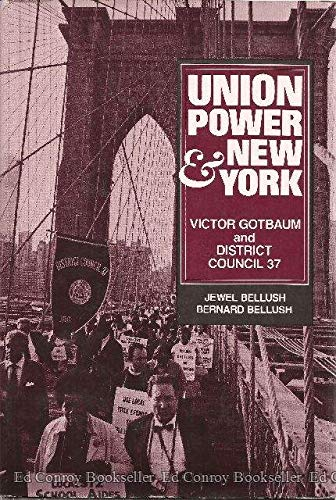 9780030001222: Union Power and New York: Victor Gotbaum and District Council 37