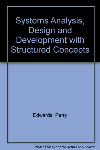 9780030001420: Systems Analysis, Design, and Development With Structured Concepts