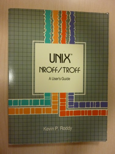 9780030001673: User's Guide to Unix: NROFF and TROFF