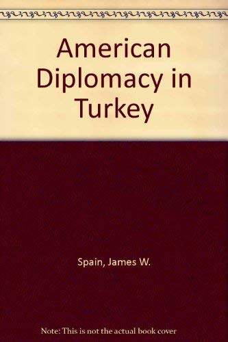 Daniel Boorstin's Copy of American Diplomacy in Turkey: Memoirs of an Ambassador Extraordinary an...