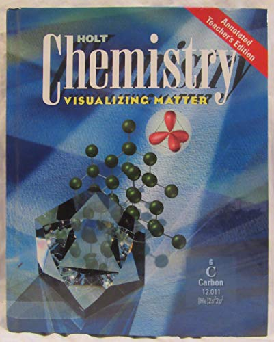 Holt Chemistry: Visualizing Matter, Annotated Teacher's Edition: Tocci, Salvatore