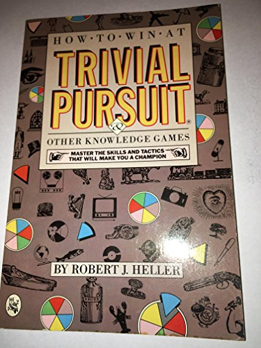 9780030003479: How to Win at Trivial Pursuit: And Other Knowledge Games